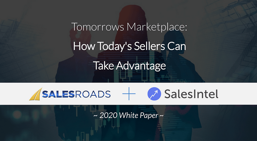 White Paper: Tomorrow's Marketplace: How Today's Sellers Can Take Advantage